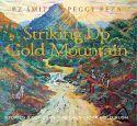 Striking Up Gold Mountain