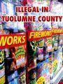 Fireworks Illegal in Tuolumne County