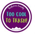 "TCVB ""Tuolumne County – Too Cool to Trash"" campaign"