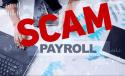 Payroll Scam