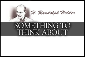 Something to Think About by H. Randolph Holder